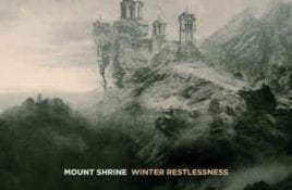 Mount Shrine – Winter Restlessness