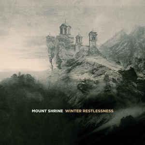 Mount Shrine – Winter Restlessness