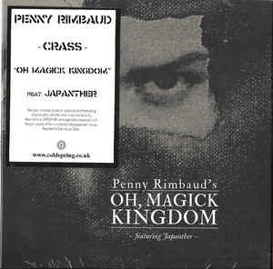 Penny Rimbaud – Oh Magick Kingdom