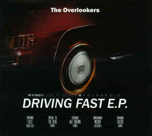 The Overlookers – Driving Fast