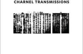 Tunnels Of Āh – Charnel Transmissions
