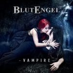 Blutengel to launch 2nd single from upcoming 'Un:Gott' album: 'Vampire' - also available as picture vinyl