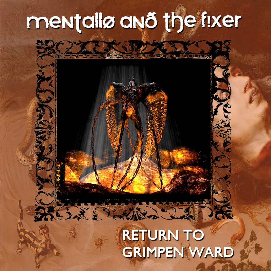 Mentallo & The Fixer launches remastered version 2001 album'Return To Grimpen Ward'