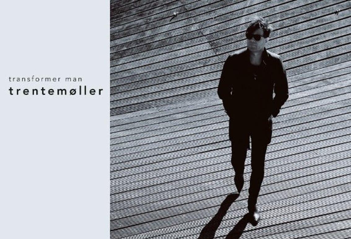 Trentemøller covers'Transformer Man' by Neil Young