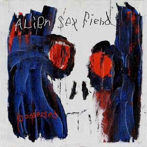 Alien Sex Fiend – Possessed