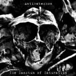 Antikatechon – The Sanctum Of Saturation