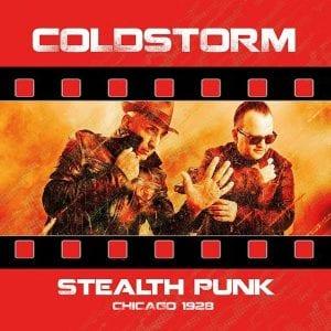 Cold Storm - Stealth Punk / Chicago 1928 (CD Album – Bunker 50