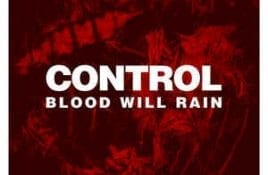 Control – Blood Will Rain