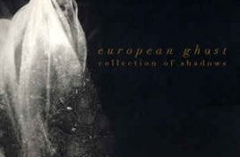 European Ghost – Collection Of Shadows