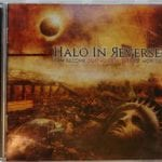 Halo In Reverse – I Am Become Death Destroyer Of Worlds