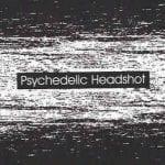 Psychedelic Headshot – Paradise Falls (