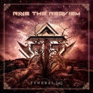 Rave The Reqviem – Fvneral [Sic]