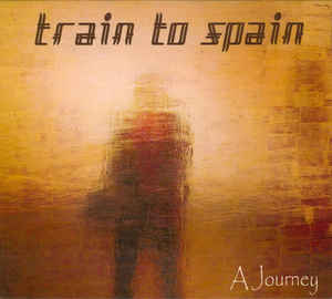 Train To Spain – A Journey