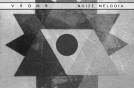 Vromb – Noize Mélodia