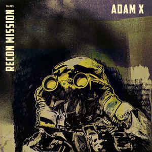 Adam X – Recon Mission