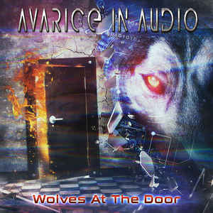 Avarice In Audio – Wolves At The Door