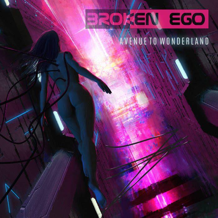 Broken Ego – Avenue To Wonderland