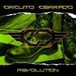 Circuito Cerrado – Revolution