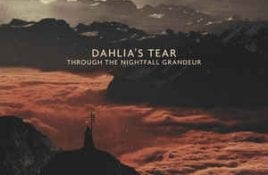 Dahlia's Tear – Through The Nightfall Grandeur