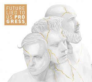 Future Lied To Us – Progress