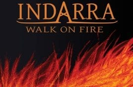 Indarra – Walk On Fire