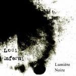 Loci Inferni – Lumière Noire