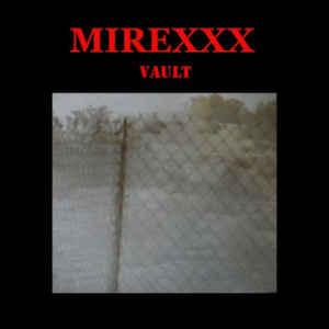 Mirexxx – Vault