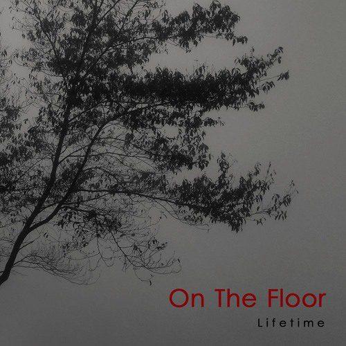 On The Floor – Lifetime