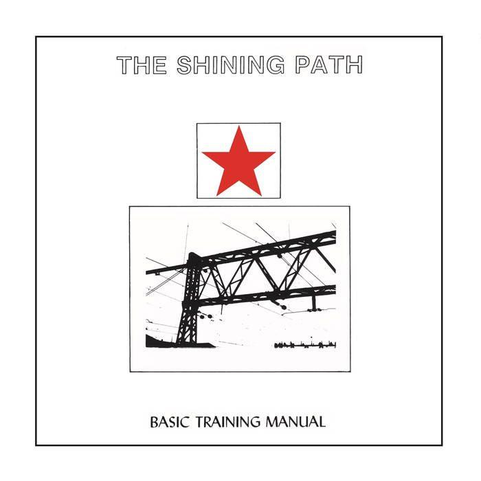 The Shining Path – Basic Training Manual / Expanded