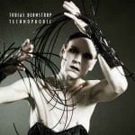 Tobias Bernstrup – Technophobic