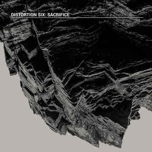 Distortion Six – Sacrifice