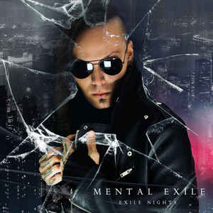 Mental Exile - Exile Nights