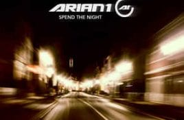Arian 1 – Spend The Night