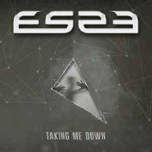 ES23 – Taking Me Down