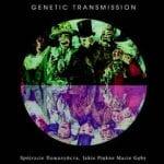 Genetic Transmission - Spójrzcie Пожалуйста, Jakie Piękne Macie Gęby