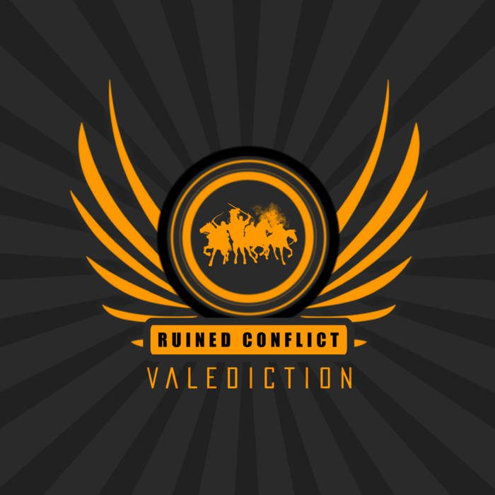 Ruined Conflict – Valediction