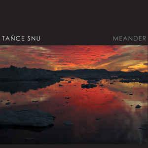 Tańce Snu – Meander