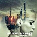 Axel Samano – Deus Ex Machina
