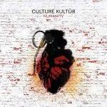 Culture Kultür – Humanity