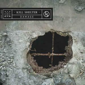 Kill Shelter – Damage
