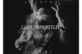L'Âme Immortelle – Letztes Licht