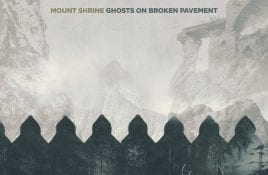 Mount Shrine – Ghosts Of Broken Pavement