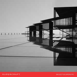 Supercraft – Select & Operate