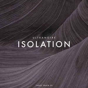 Ultranoire – Isolation
