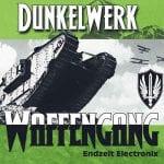 Dunkelwerk – Waffengang