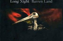 Long Night – Barren Land
