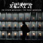 Testphasen Negativ – Die Soziale Apokalypse / The Social Apocalypse