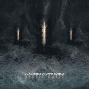 Ugasanie & Dronny Darko – Arctic Gates