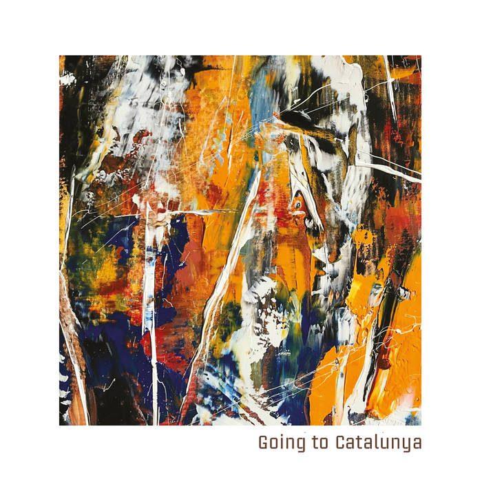 Going To Catalunya – Going To Catalunya