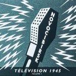 Novocibirsk – Télévision 1945 Volume 1